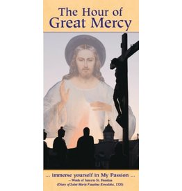 Association of Marian Helpers The Hour of Great Mercy (Pamphlet)