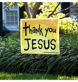 Thank You Jesus Thank You Jesus Yard Sign
