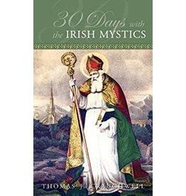 Tan Books 30 Days With The Irish Mystics by Thomas J. Craughwell (Paperback)