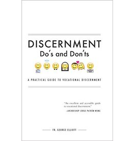Tan Books Discernment Do's And Don'ts: A Practical Guide To Vocational Discernment by Rev. Fr. George Elliott (Paperback)