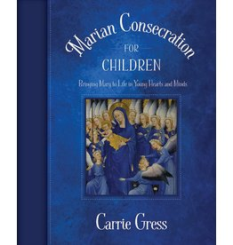Tan Books Marian Consecration For Children by Carrie Gress, Ph,D (Paperback)