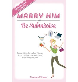 Tan Books Marry Him And Be Submissive by Costanza Miriano (Hardcover)