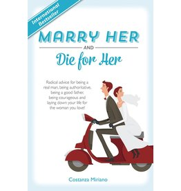 Tan Books Marry Her And Die For Her by Costanza Miriano (Hardcover)