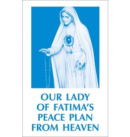 Tan Books Our Lady Of Fatima's Peace Plan From Heaven (Booklet)