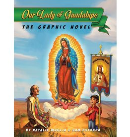 Tan Books Our Lady Of Guadalupe: The Graphic Novel by Natalie Muglia (Hardcover)