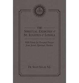 Tan Books The Spiritual Exercises Of Saint Ignatius With Points For Prayer From Jesuit Spiritual Masters by Rev. Fr. Sean Salai, SJ (Leatherette)