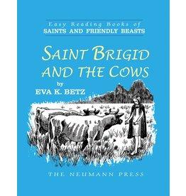 Tan Books Saint Brigid And The Cows by Eva K. Betz (Hardcover)