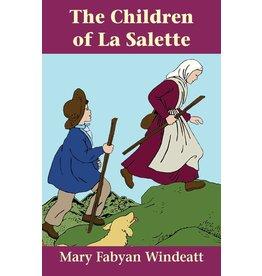 Tan Books The Children Of La Salette by Mary Fabyan Windeatt (Paperback)