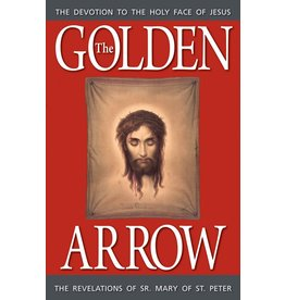 Tan Books The Golden Arrow: The Revelations Of Sr. Mary Of St. Peter by Sr. Mary Of St. Peter (Paperback)