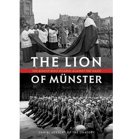 Tan Books The Lion Of Münster: The Bishop Who Roared Against The Nazis by Rev. Fr. Daniel Utrecht (Hardcover)