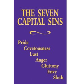 Tan Books The Seven Capital Sins: Pride, Covetousness, Lust, Anger, Gluttony, Envy, Sloth by The Benedictine Convent Of Clyde, Missouri (Booklet)