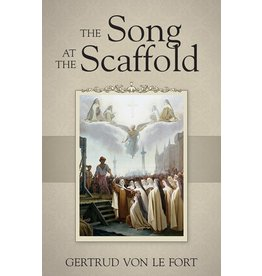 Tan Books The Song At The Scaffold by Gertrud Von Le Fort (Paperback)