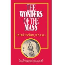 Tan Books The Wonders Of The Mass by Rev. Fr. Paul O'Sullivan, O.P. (E.D.M.) (Booklet)