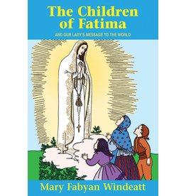 Tan Books The Children Of Fatima And Our Lady's Message To The World by Mary Fabyan Windeatt (Paperback)