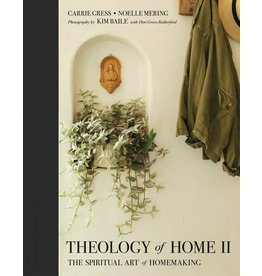 Tan Books Theology Of Home II: The Spiritual Art Of Homemaking by Carrie Gress And Noelle Mering (Paperback)