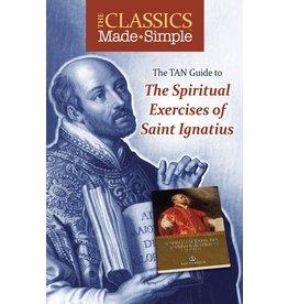 Tan Books The Classics Made Simple: The Spiritual Exercises Of Saint Ignatius (Booklet)