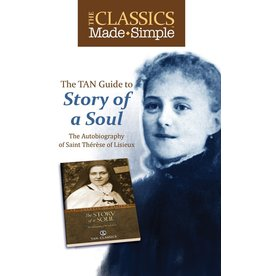 Tan Books The Classics Made Simple: The Story Of A Soul (Booklet)