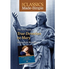 Tan Books The Classics Made Simple: True Devotion To Mary (Booklet)