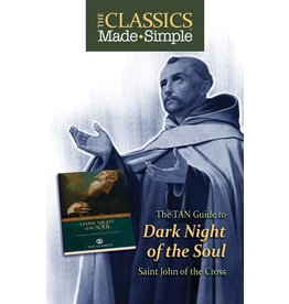 Tan Books The Classics Made Simple: Dark Night Of The Soul (Booklet)