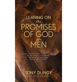 Leaning on the Promises of God for Men by Tony Dungy and Nathan Whitaker (Paperback)