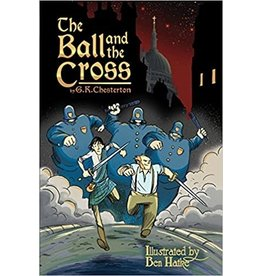 The Ball and the Cross by by G.K. Chesterton (Paperback)