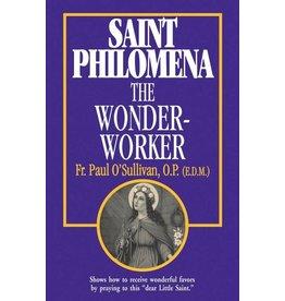 Tan Books St Philomena The Wonder-Worker by Rev. Fr. Paul O'Sullivan, O.P. (E.D.M.) (Paperback)