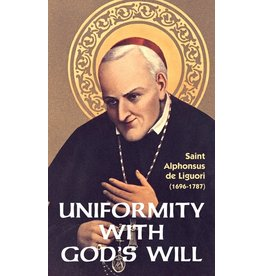 Tan Books Uniformity With God's Will by St. Alphonsus Liguori (Booklet)
