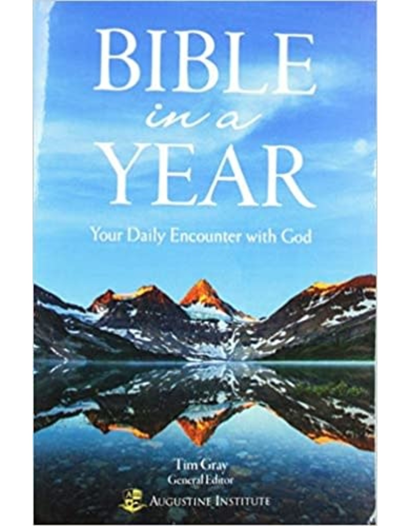 Augustine Institute Bible in a Year: Your Daily Encounter with God (Paperback)