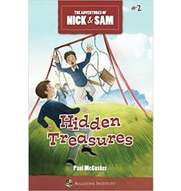 Augustine Institute The Adventures of Nick & Sam #2: Hidden Treasures by Paul McCusker