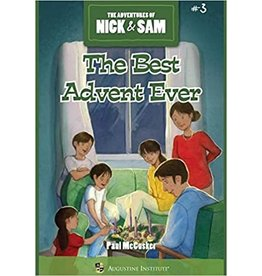 Augustine Institute The Adventures of Nick & Sam #3: The Best Advent Ever by Paul McCusker