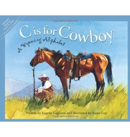 Sleeping Bear Press C is for Cowboy by Eugene Gagliano (Hardcover)