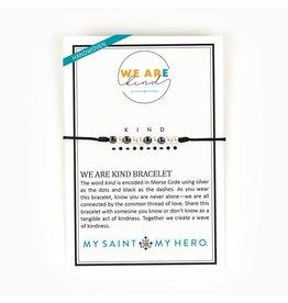 My Saint My Hero We Are Kind Morse Code Bracelet