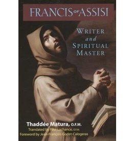 Franciscan Media Francis of Assisi: Writer and Spiritual Master