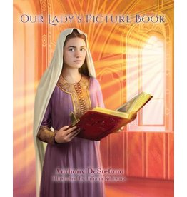 Sophia Press Our Lady's Picture Book by Anthony DeStefano (Hardcover)