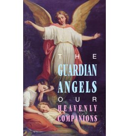 Tan Books The Guardian Angels: Our Heavenly Companions (Booklet)