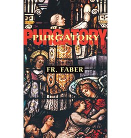 Tan Books Purgatory by Fr. Faber (Paperback)
