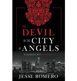 Tan Books The Devil in the City of Angels: My Encounters with the Diabolical by Jesse Romero (Hardcover)