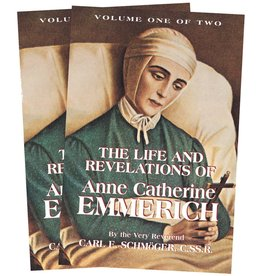 Tan Books The Life and Revelations of Anne Catherine Emmerich: Volume 1 by the Very Reverend Carl E. Schmoger, C.SS.R. (Paperback)