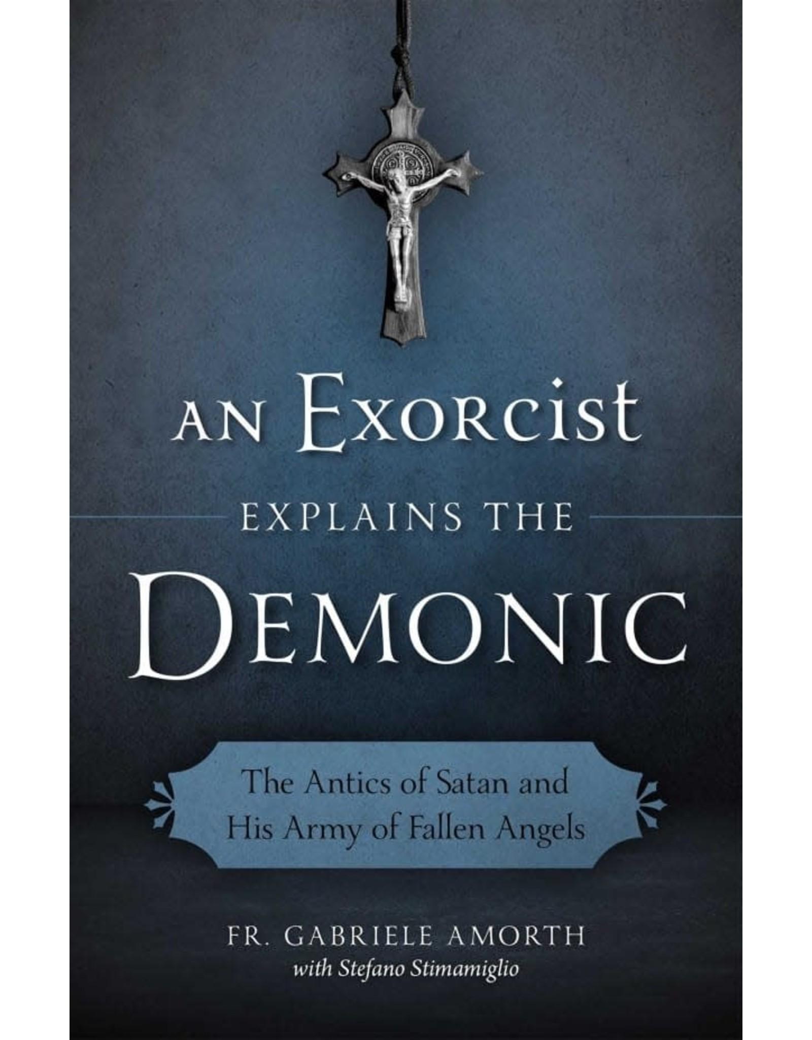 An Exorcist Explains the Demonic by Fr. Gabriele Amorth
