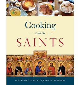 Sophia Press Cooking with the Saints by Alexandra Greeley and Fernando Flores