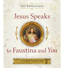 Sophia Press Jesus Speaks to Faustina and You: 365 Reflections by Susan Tassone (Paperback)