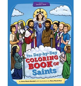 Sophia Press The Day-by-Day Coloring Book of Saints: Volume 1 January through June by Mary MacArthur