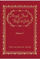 Neumann Press Angel Food for Boys & Girls: Volume II (Hardcover)