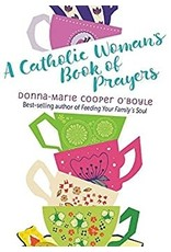Paraclete Press A Catholic Woman's Book of Prayers by Donna-Marie Cooper O'Boyle (Paperback)