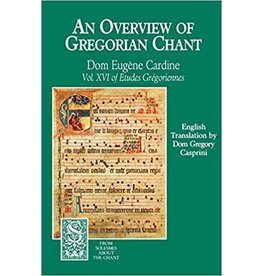 Paraclete Press An Overview of Gregorian Chant by Dom Eugene Cardine