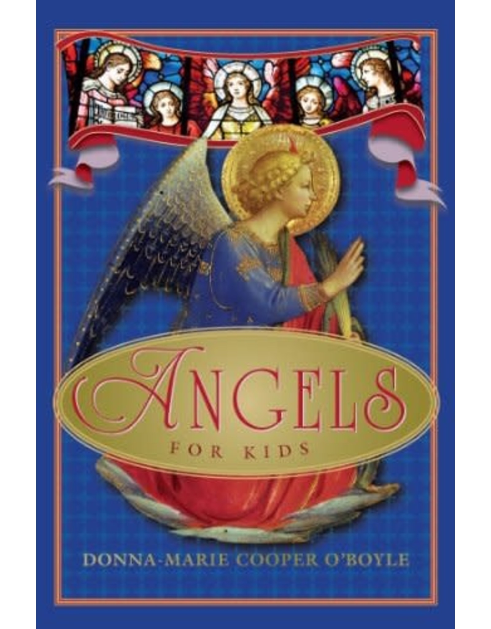 Paraclete Press Angels for Kids by Donna-Marie Cooper O'Boyle