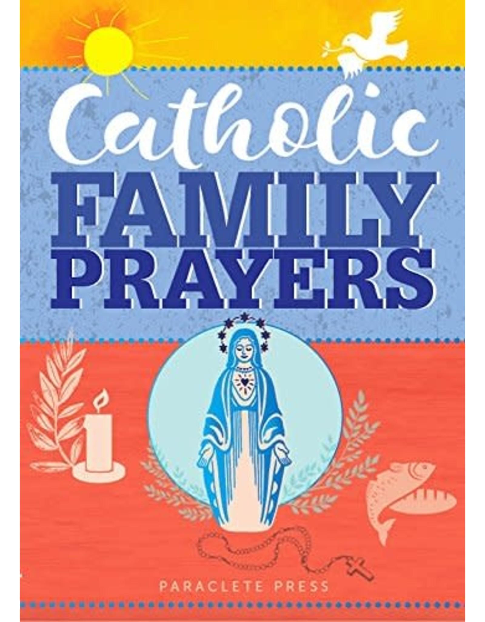 Paraclete Press Catholic Family Prayers (Paperback)