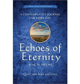 Paraclete Press Echoes of Eternity: A Contemplative Journal for Every Day by Hal M. Helms (Paperback)