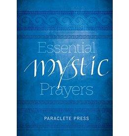 Paraclete Press Essential Mystic Prayers by Paraclete Press (Paperback)