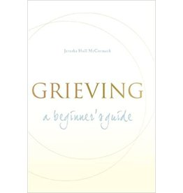 Paraclete Press Grieving: A Beginner's Guide by Jerusha Hull McCormack (Paperback)